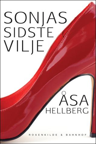Sonjas sidste vilje Åsa Hellberg