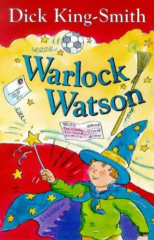 Warlock Watson Dick King-Smith