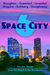 Space City 6: Houston Stories From the Weird to the Wonderful