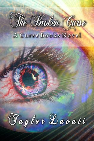 The Broken Curse by Taylor Lavati
