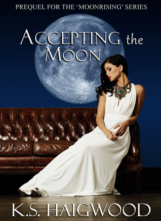 Accepting the Moon by KS Haigwood