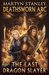 Deathsworn Arc The Last Dragon Slayer by Martyn Stanley