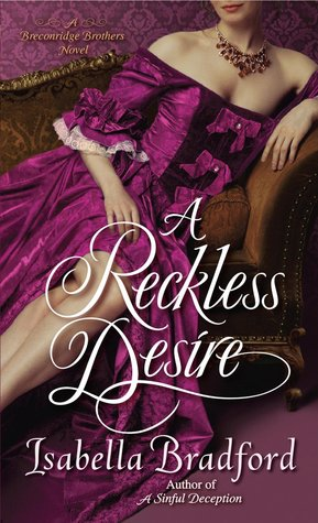 A Reckless Desire (Breconridge Brothers, #3)