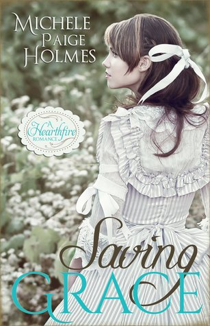 Saving Grace (A Heartfire Romance)
