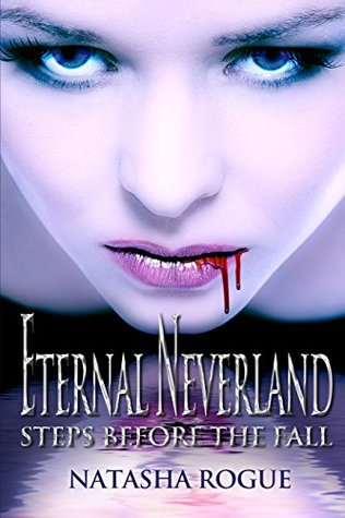 Eternal Neverland: Steps Before The Fall