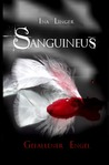 Sanguineus - Band I by Ina Linger