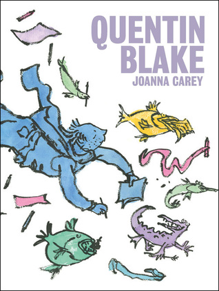 Quentin Blake  by  Joanna Carey
