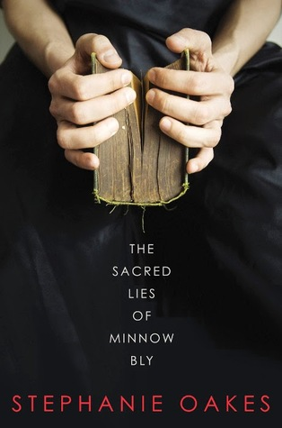 https://www.goodreads.com/book/show/17185496-the-sacred-lies-of-minnow-bly