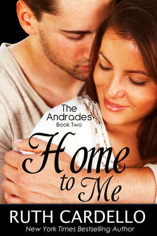 Home to Me (The Andrades Book 2)