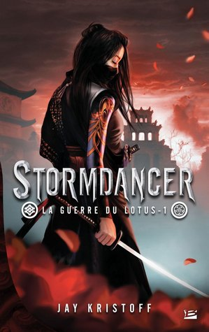 Stormdancer (La Guerre du Lotus, #1)