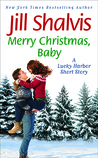 Merry Christmas, Baby (Lucky Harbor, #12.5)