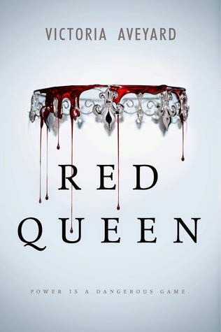 Red Queen (Red Queen #1) by Victoria Aveyard | Review