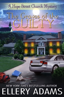 The Graves of the Guilty by Ellery Adams