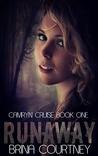 Runaway (Camryn Cruise #1)