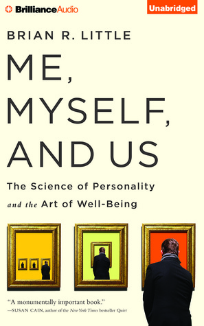 Me, Myself and Us by Brian Little