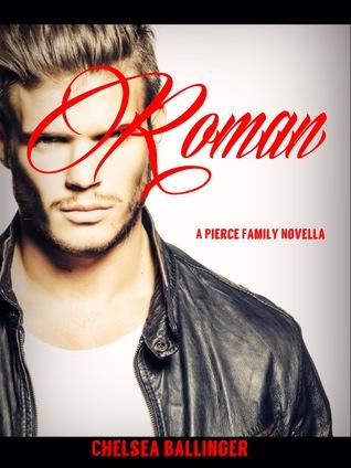 Roman (A Pierce Family Novella)
