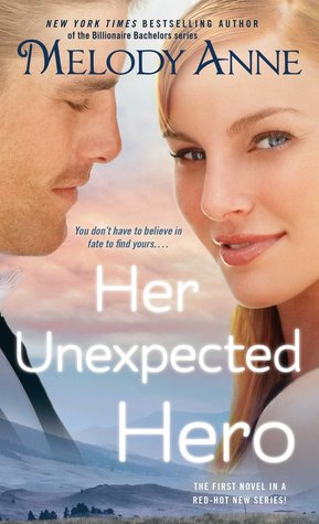 Her Unexpected Hero (Unexpected Heroes, #1)