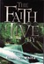 The Faith I Live By: Inspirational And Doctrinal Bible Texts, With An Inspired Commentary