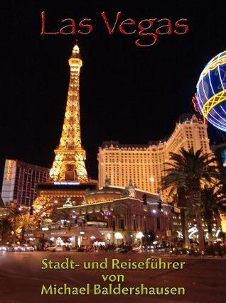 Las Vegas Stadt- und Reiseführer  by  Michael Baldershausen