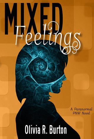 Mixed Feelings by Olivia R. Burton