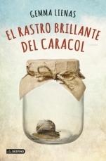 https://www.goodreads.com/book/show/23299255-el-rastro-brillante-del-caracol