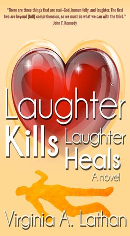 Laughter Kills...Laughter Heals Curry-Co Publications