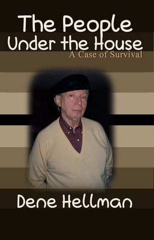 The People Under the House by Dene Hellman