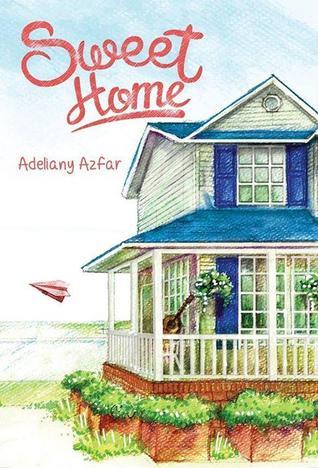 Sweet Home oleh Adeliany Azfar