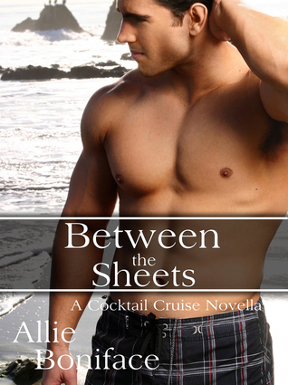 Between the Sheets (Cocktail Cruise, #3)
