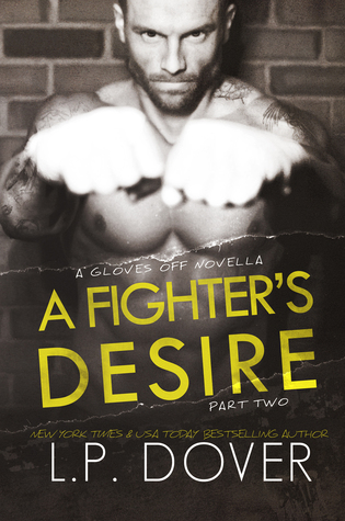 A Fighter's Desire: Part Two (Gloves Off, #0.6)