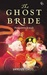 The Ghost Bride - Pengantin Arwah by Yangsze Choo