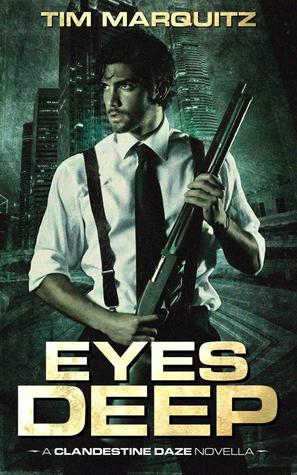 Eyes Deep (Clandestine Daze book 1)