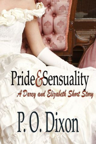 Pride and Sensuality by P.O. Dixon