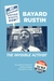 Bayard Rustin: The Invisibl...