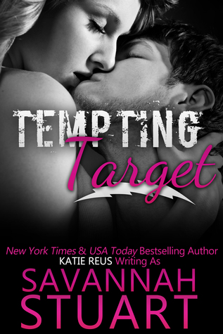 Tempting Target by Savannah Stuart