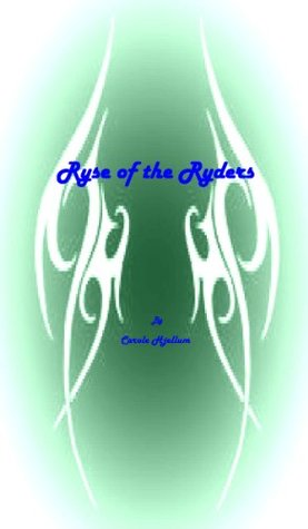 Ryse of the Ryders Carole Hjellum