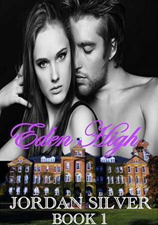 Eden High, Book 1 (Eden High, #1)