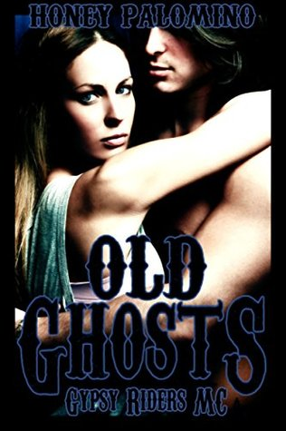Old Ghosts: Gypsy Riders MC