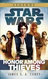 Honor Among Thieves: Star Wars (Empire and Rebellion)