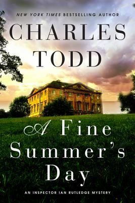Book Review: Charles Todd's A Fine Summer's Day