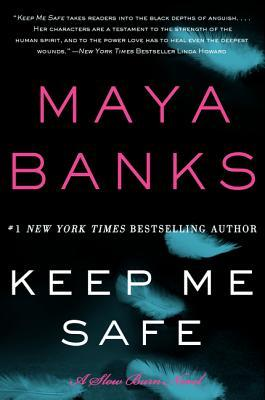Review + Giveaway: Keep Me Safe by Maya Banks