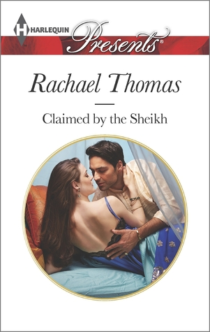 Claimed by the Sheikh by Rachael Thomas