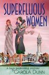 Superfluous Women (Daisy Dalrymple, #22)