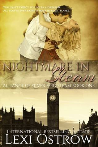 Nightmare in Steam (Alliance of Silver and Steam, #1)