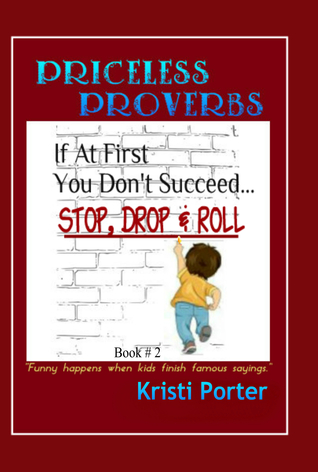 Priceless Proverbs Book 2 by Kristi Porter
