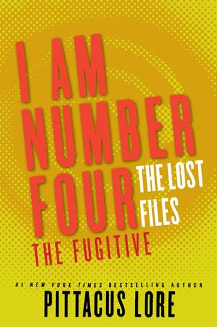 The Fugitive (Lorien Legacies: The Lost Files, #10)
