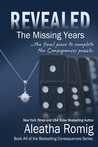 REVEALED: The Missing Years (Consequences, #4)