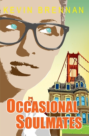 Occasional Soulmates by Kevin  Brennan