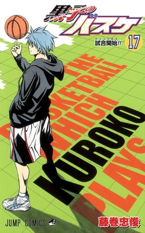 黒子のバスケ [Kuroko no Basuke] 17 (Kuroko's Basketball, #17)