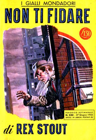 Non ti fidare (Nero Wolfe, #19)  by  Rex Stout